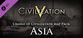 Civilization V - Cradle of Civilization Map Pack: Asia
