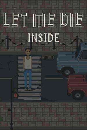 Let Me Die (inside) poster image on Steam Backlog