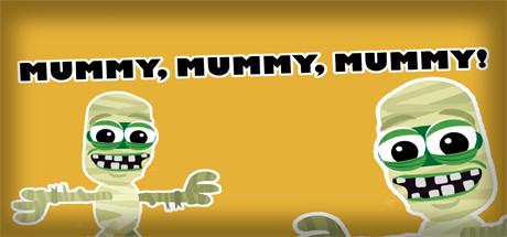 Mummy, mummy, mummy! cover art