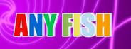 Any Fish