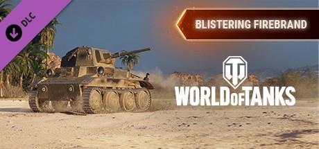 World of Tanks - Blistering Firebrand Pack