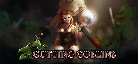 Gutting Goblins!