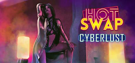 Hot Swap: Cyberlust cover art