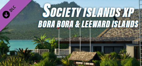 X-Plane 11 - Add-on: Aerosoft - Society Islands XP - Bora Bora & Leeward Islands
