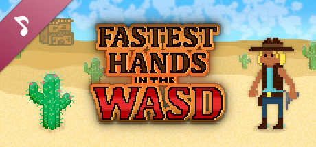 Fastest Hands In The WASD: Official Soundtrack 2