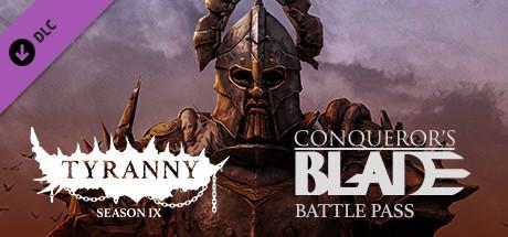 Conqueror's Blade - Season IX - Tyranny