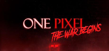 One Pixel The War Begins
