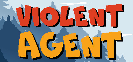 Violent Agent