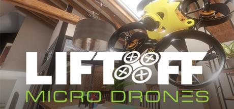 Liftoff: Micro Drones Playtest