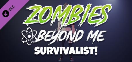 Zombies Beyond Me - Survivalist Skin Pack