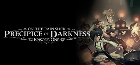 On the Rain-Slick Precipice of Darkness, Episode One