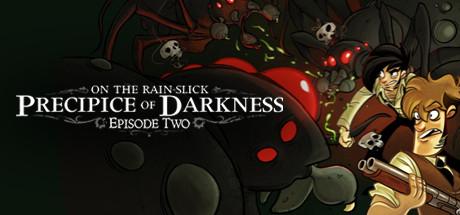 On the Rain-Slick Precipice of Darkness, Episode Two