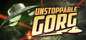 Unstoppable Gorg cover art