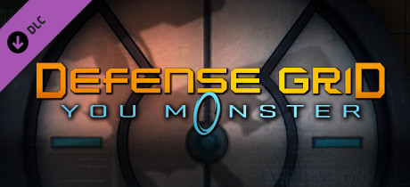 Купить Defense Grid: The Awakening - You Monster DLC