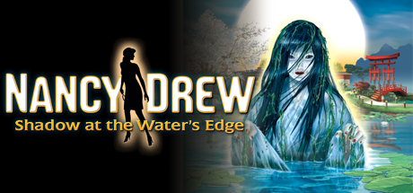 Купить Nancy Drew®: Shadow at the Water's Edge