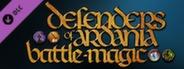 Defenders of Ardania - Battlemagic DLC