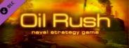 Oil Rush DLC TD