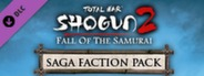 Total War: SHOGUN 2 - Fall of the Samurai - Saga Faction Pack DLC