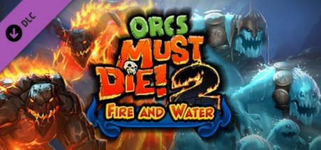 Купить Orcs Must Die! 2 - Fire and Water Booster Pack (DLC)