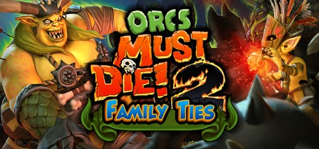 Orcs Must Die! 2 - Family Ties Booster Pack