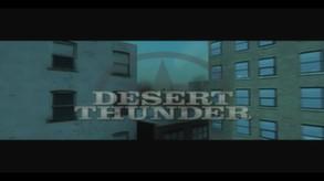 Desert Thunder video