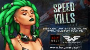Speed Kills video