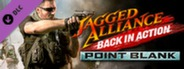 Jagged Alliance: Back in Action - Point Blank DLC