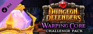 Dungeon Defenders - Warping Core Challenge Mission Pack