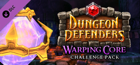 Купить Dungeon Defenders Warping Core Challenge Mission Pack (DLC)