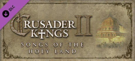 Купить Crusader Kings II: Songs of the Holy Land (DLC)