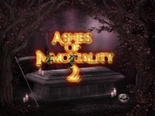 Ashes of Immortality II video