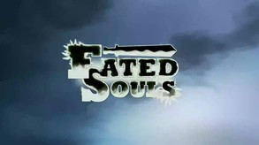 Fated Souls video