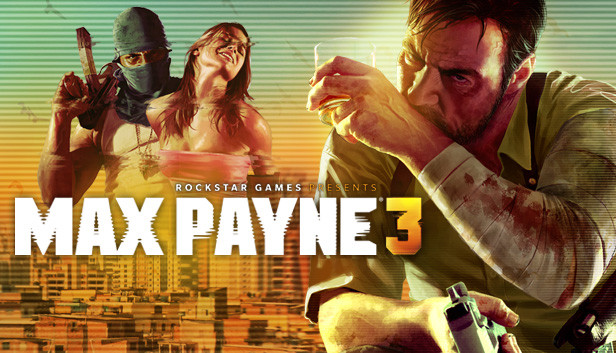 Max Payne 3 on Steam