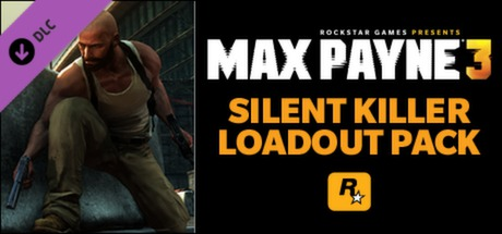 Купить Max Payne 3: Silent Killer Loadout Pack (DLC)