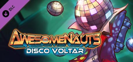 Купить Awesomenauts - Disco Voltar Skin (DLC)