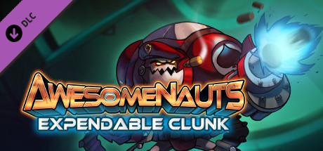 Купить Awesomenauts - Expendable Clunk Skin (DLC)
