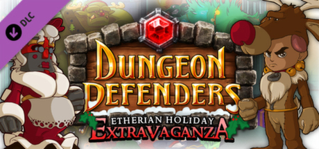 Dungeon Defenders - Etherian Holiday Extravaganza (DLC)