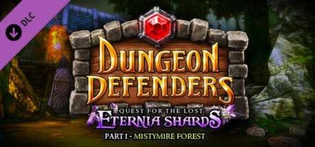 Купить Dungeon Defenders - Quest for the Lost Eternia Shards Part 1 (DLC)