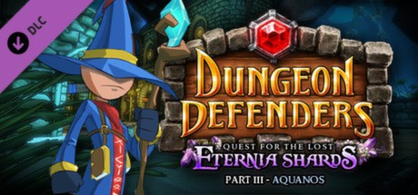 Купить Dungeon Defenders: Quest for the Lost Eternia Shards Part 3 (DLC)
