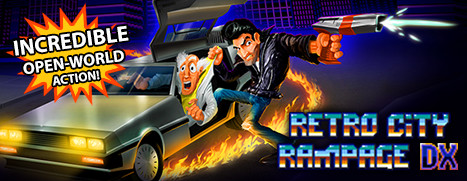 Retro City Rampage™ DX - 荒野老城™ DX