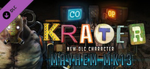 Krater - Character DLC Mayhem MK13