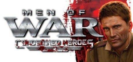Men of War: Condemned Heroes cover art