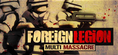 Купить Foreign Legion: Multi Massacre