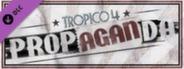 Tropico 4: Propaganda