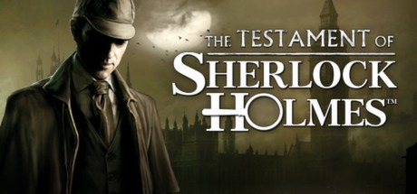 The Testament of Sherlock Holmes on Steam Backlog