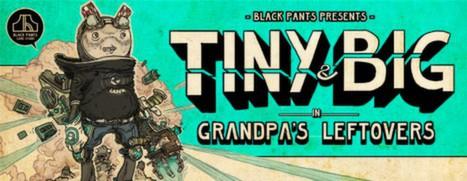Tiny and Big: Grandpa's Leftovers - 小小和大大:爷爷的遗物