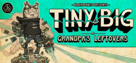 Купить Tiny and Big: Grandpa's Leftovers