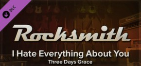 Rocksmith - Three Days Grace - I Hate Everything About You