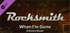 Rocksmith - 3 Doors Down - When I'm Gone