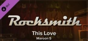 Rocksmith - Maroon 5 - This Love